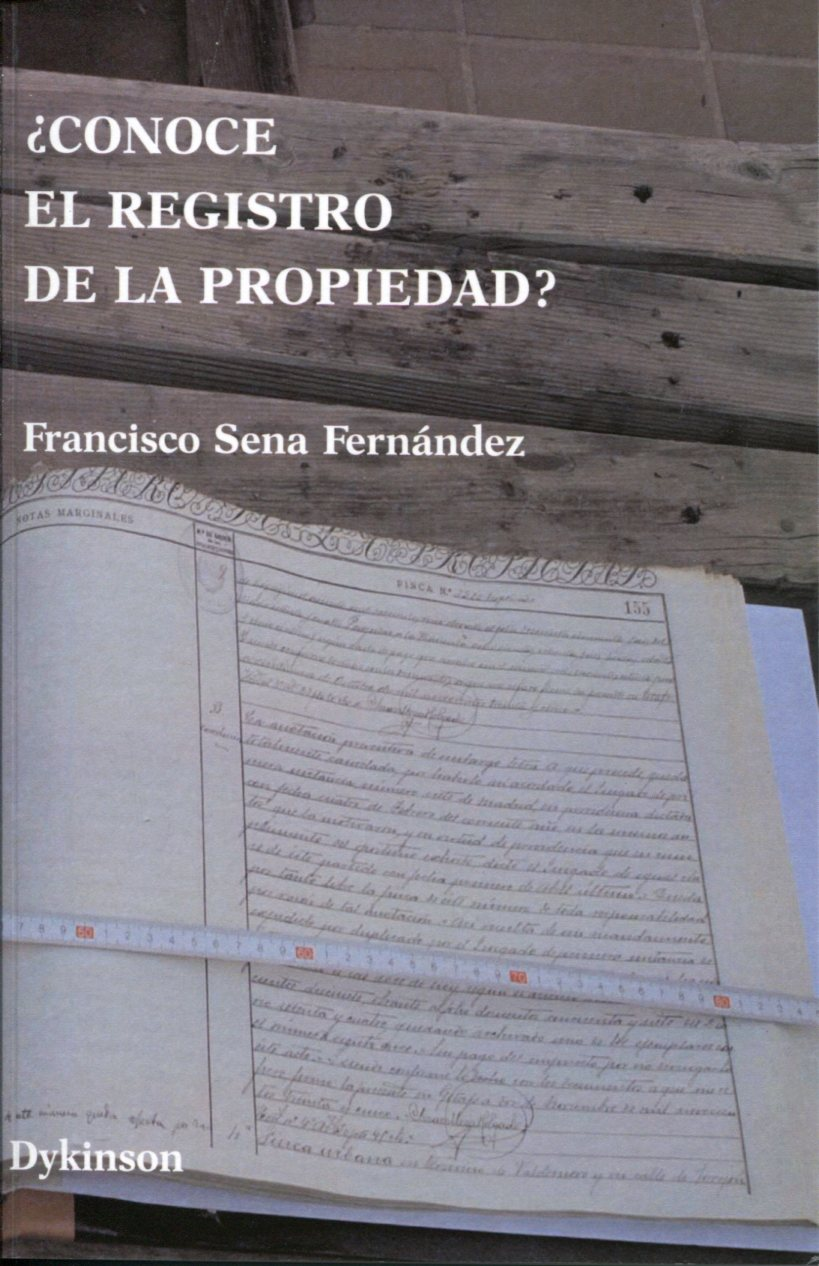 ¿Conoce el Registro de la Propiedad?, de Francisco Sena
