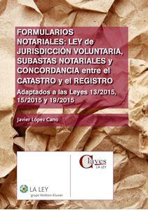 Formularios Notariales. Javier López Cano