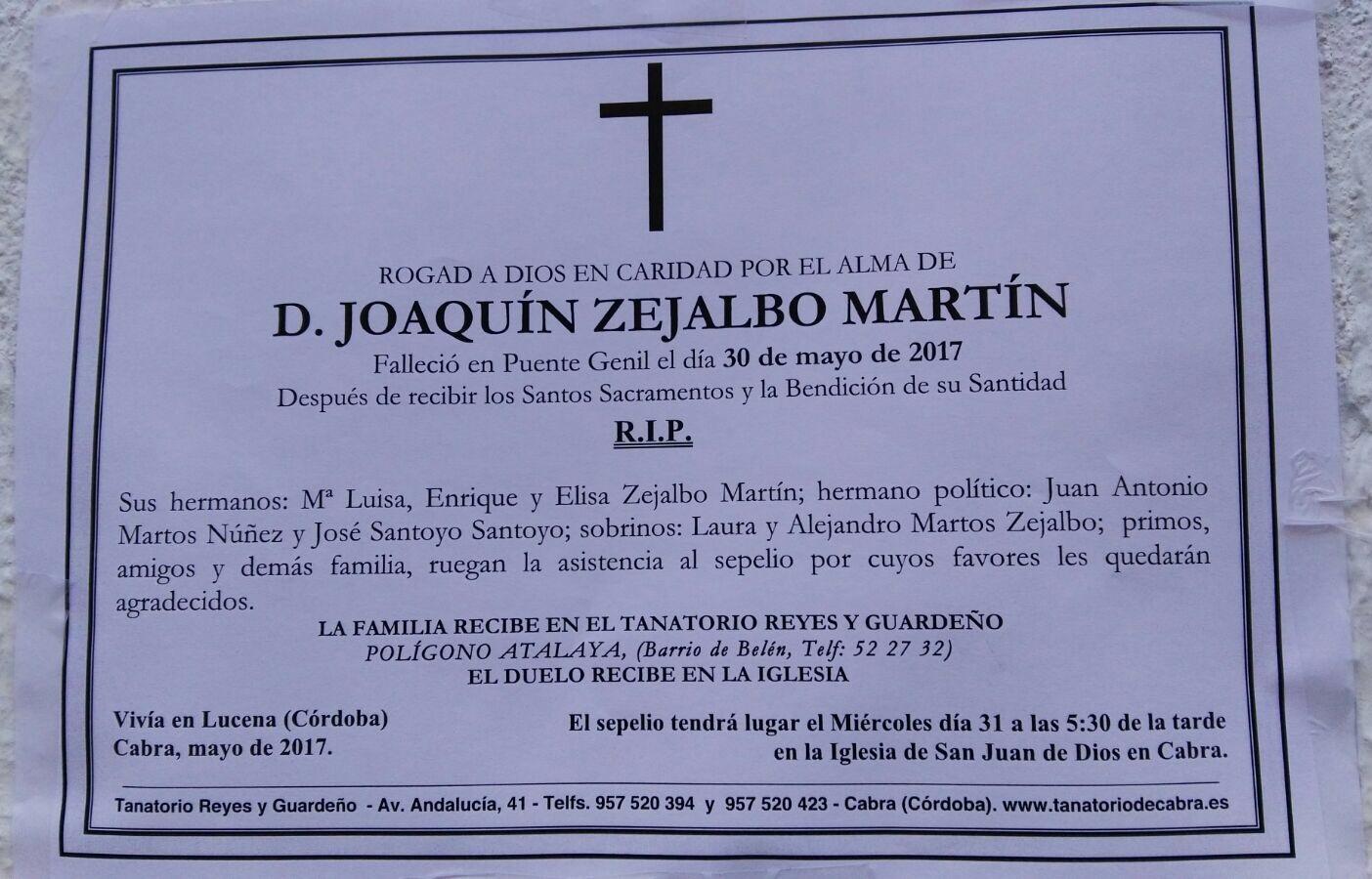 Joaquín Zejalbo Martin, ha fallecido repentinamente.