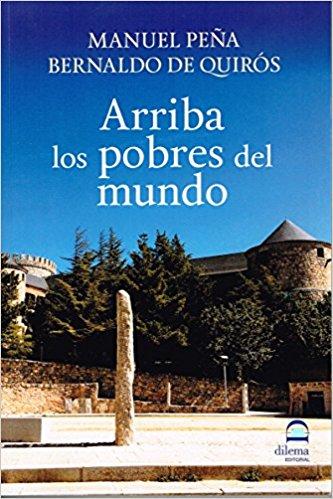 Arriba los Pobres del Mundo. Las Navas del Marqués. Manuel Peña y Bernaldo de Quirós.