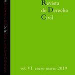 Revista de Derecho civil. Volumen VI. Número 1