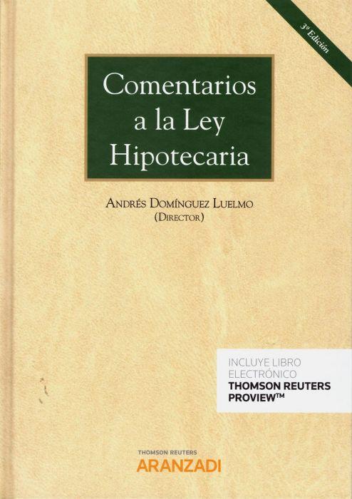 Comentarios a la Ley Hipotecaria Editorial Aranzadi