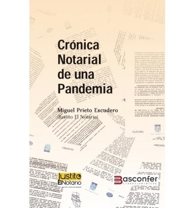 Crónica Notarial de una Pandemia, de Justito el Notario